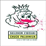 Invisible Monsters | Chuck Palahniuk
