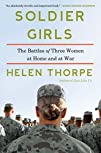 Soldier Girls: The Battles of Three W…