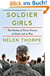Soldier Girls: The Battles of Three W...