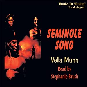 Seminole Song | [Vella Munn]