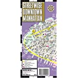 Streetwise Downtown Manhattan Map - Laminated Street Map of Downtown Manhattan, NY: Folding Pocket Size Travel Mapby Streetwise Maps