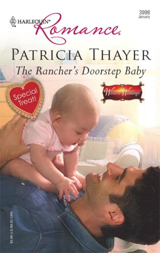 The Rancher's Doorstep Baby (Harlequin Romance), PATRICIA THAYER