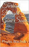 img - for Turkish Delight Gone Sour (Teachers Abroad Book 1) book / textbook / text book