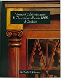 img - for Vermont cabinetmakers & chairmakers before 1855, a checklist book / textbook / text book