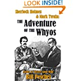 Sherlock Holmes & Mark Twain: The Adventure of the Whyos