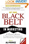 Get Your Black Belt in Marketing: 81...