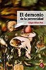 El demonio de la perversidad: Volume 11