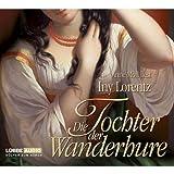 """Die Tochter der Wanderhurevon """"Iny Lorentz"""""""