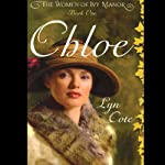 Chloe (       UNABRIDGED) by Lyn Cote Narrated by Marguerite Gavin
