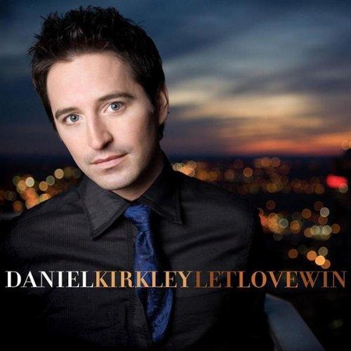 Daniel Kirkley - Let Love Win (2010)