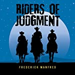 Riders of Judgment   Frederick Manfred