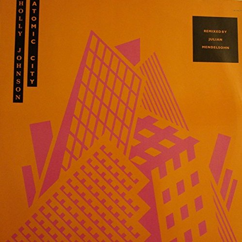 Atomic city-Remixed by Julian Mendelsohn (The Bona Biodegradable Mix, 1989) / Vinyl Maxi Single [Vinyl 12'']
