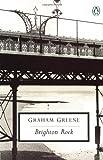 Brighton Rock (Twentieth Century Classics) Graham Greene