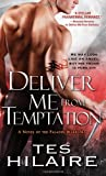 Deliver Me from Temptation: A Novel of the Paladin Warriors by Tes Hillaire
