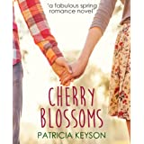 CHERRY BLOSSOMS (romance books) by PATRICIA KEYSON  (Jun 26, 2014)