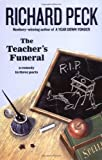 The Teacher's Funeral (0142405078) by Peck, Richard