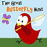 Children's Book: The Great Butterfly Hunt [Bedtime and Monster Stories for Kids] (English Edition)