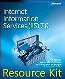 Internet Information Services (IIS) 7.0 Resource Kit
