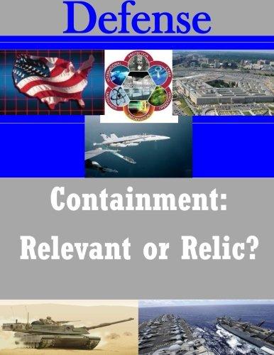 Containment: Relevant or Relic? (Defense) PDF
