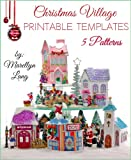Christmas Village Printable Templates | 5 Patterns