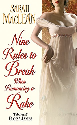 book cover of Nine Rules to Break When Romancing a Rake