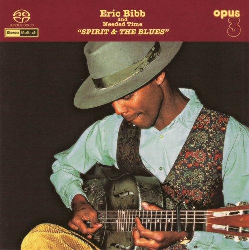 Eric Bibb - Needed Time Lyrics - Lyrics2You