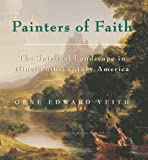 Painters of Faith (0895262061) by Veith, Gene Edward