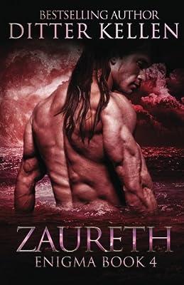 Zaureth: A SciFi Alien Romance (Enigma Series) (Volume 4)