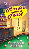 Murder with a Twist (Mack's Bar Mysteries)