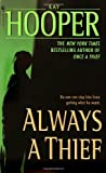 Always a Thief (0553585681) by Hooper, Kay