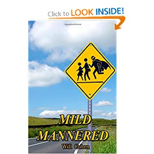 Mild Mannered (Volume 1) by Will Cohen
