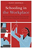 Schooling in the Workplace: How Six of the Worlds Best Vocational Education Systems Prepare Young People for Jobs and Life