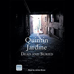 Dead and Buried: Bob Skinner, Book 16 | [Quintin Jardine]