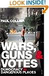 Wars, Guns and Votes: Democracy in Da...