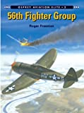 img - for 56th Fighter Group (Aviation Elite Units) book / textbook / text book