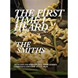 The First Time I Heard The Smithsby Simon Scott