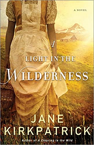 A Light in the Wilderness: A Novel