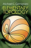 img - for Elementary Topology: Second Edition (Dover Books on Mathematics) by Michael C. Gemignani (1990-11-01) book / textbook / text book