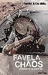 Favela Chaos, l'innocence se perd t�t par Ferr�z