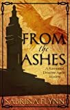 From the Ashes (A Ravenwood Detective Agency Mystery Book 1)