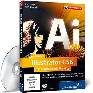 Adobe Illustrator CS6 - Das umfassende Training