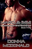 Marcus 582: Book Three of Cyborgs: Mankind Redefined