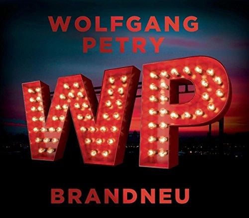 Wolfgang Petry - Brandneu - Zortam Music