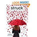 Struck: Stupid Cupid; Flirting with Disaster; Pucker Up