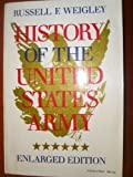History of the United States Army (0253203236) by Weigley, Russell F.