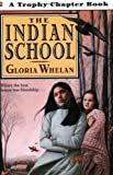 The Indian School (Trophy Chapter Book)