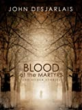img - for Blood of the Martyrs and other stories book / textbook / text book