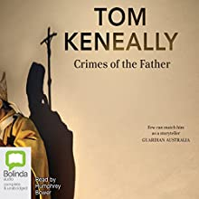 Crimes of the Father Audiobook by Thomas Keneally Narrated by Humphrey Bower