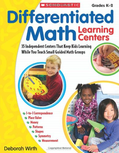 Differentiated Math Learning Centers: 35 Independent Centers That Keep Kids Learning While You Teach Small Guided Math Groups (Math Learning Centers compare prices)