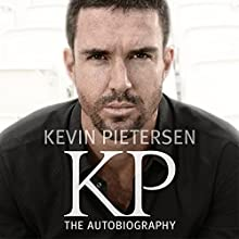 KP: The Autobiography (       UNABRIDGED) by Kevin Pietersen Narrated by Byron Mondahl